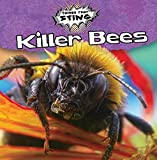 Killer Bees (Things That Sting)