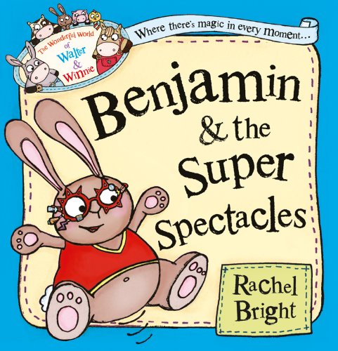 Benjamin and the Super Spectacles (The Wonderful World of Walter and ()