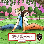 Kids' Romance: Diaries of a Boy and a Girl   Jeff Child
