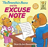 The Berenstain Bears and the Excuse Note, Stan Berenstain and Jan Berenstain, 0375811257