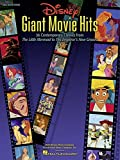 Disney Giant Movie Hits: 36 Contemporary Classics from The Little Mermaid to The Emperor's New Groove (Big-Note Piano)