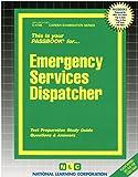 Emergency Services Dispatcher: Passbooks Study