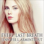 Every Last Breath: Dark Elements Series # 3 | Jennifer L. Armentrout