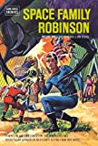 Space Family Robinson Archives Volume 2, Gaylord DuBois, 1595827900
