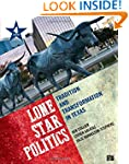 Lone Star Politics; Tradition and Tra...