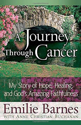 A Journey Through Cancer: My Story of Hope, Healing, and God's Amazing Faithfulness