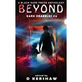 BEYOND: A Paranormal Microfiction Anthology (Dark Drabbles)