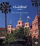The Beverly Hills Hotel, Robert S. Anderson, 0615605591