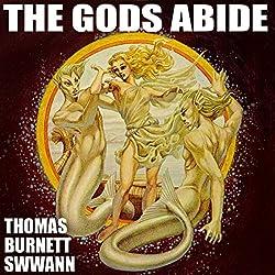 The Gods Abide