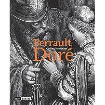 Perrault - Doré: Contes illustrés
