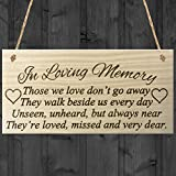 DominicaVwesk in Loving Memory Those We Love Don't Go Away They Walk Beside Us Every Day Unseen, Unheard, But Always Near They're Loved Missed and Dear Rememberance Memorial Wooden Hanging Plaque