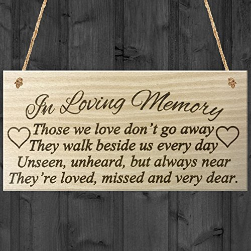 DominicaVwesk in Loving Memory Those We Love Don't Go Away They Walk Beside Us Every Day Unseen, Unheard, But Always Near They're Loved Missed and Dear Rememberance Memorial Wooden Hanging Plaque by DominicaVwesk