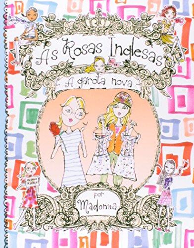As Rosas Inglesas. A Garota Nova - Volume 3