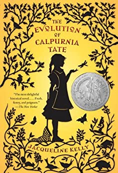 The Evolution of Calpurnia Tate by [Kelly, Jacqueline]