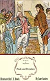 Pride and Prejudice: The Jane Austen Illustrated Edition