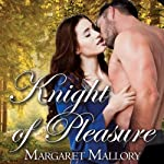 All The King's Men: Knight of Pleasure, Book 2   Margaret Mallory