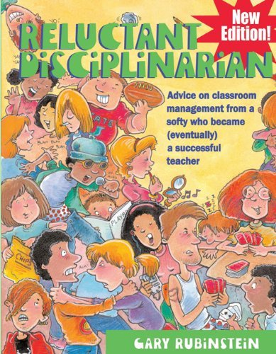 By Gary Rubinstein - Reluctant Disciplinarian: Advice on Classroom Management from a Softy Who Became (Eventually) a Successful Teacher (Teaching Skills Techniques) (9/20/10)