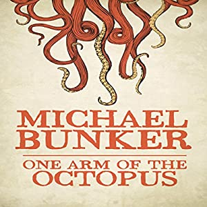 One Arm of the Octopus Audiobook