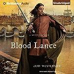 Blood Lance: A Crispin Guest Medieval Noir, Book 5 | Jeri Westerson