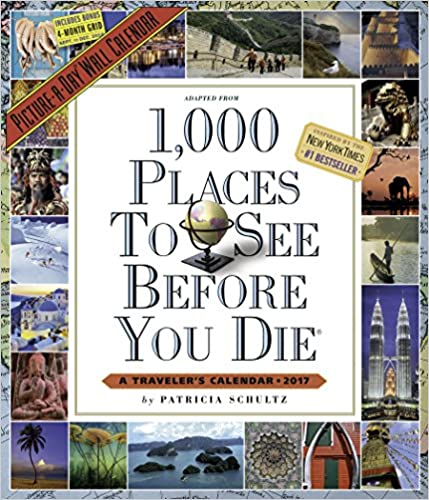 1,000 Places to See Before You Die Picture-a-Day 2017 Calendar
