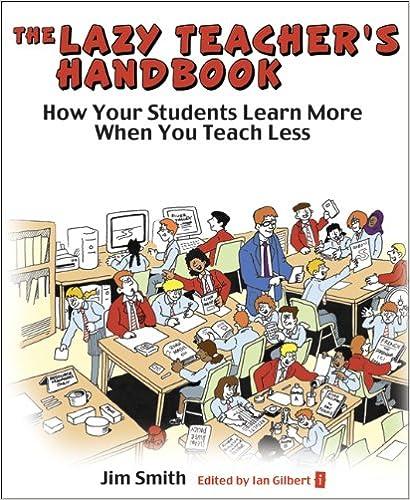 the lazy teacher s h andbook gilbert ian smith jim evans les