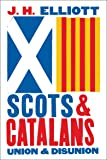 Scots and Catalans: Union and Disunion (English Edition)
