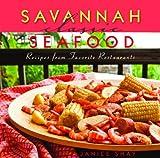 Savannah Classic Seafood, Janice Shay, 1589807448