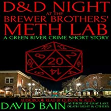 D&D Night at the Brewer Brothers' Meth Lab