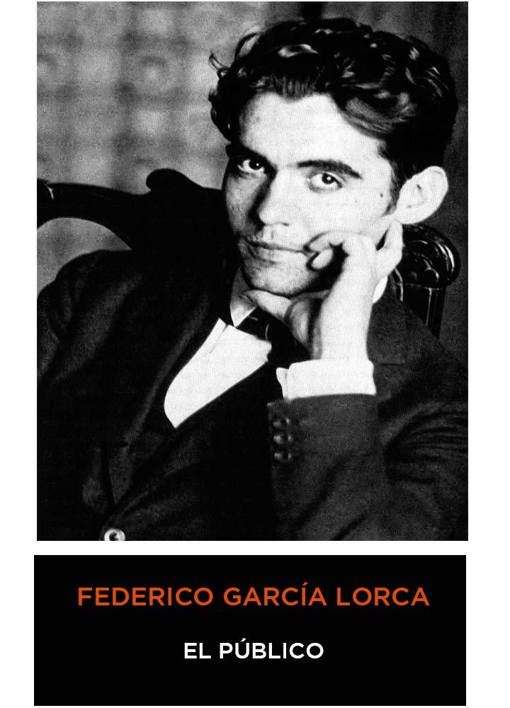 Federico García Lorca - El Público (Español)