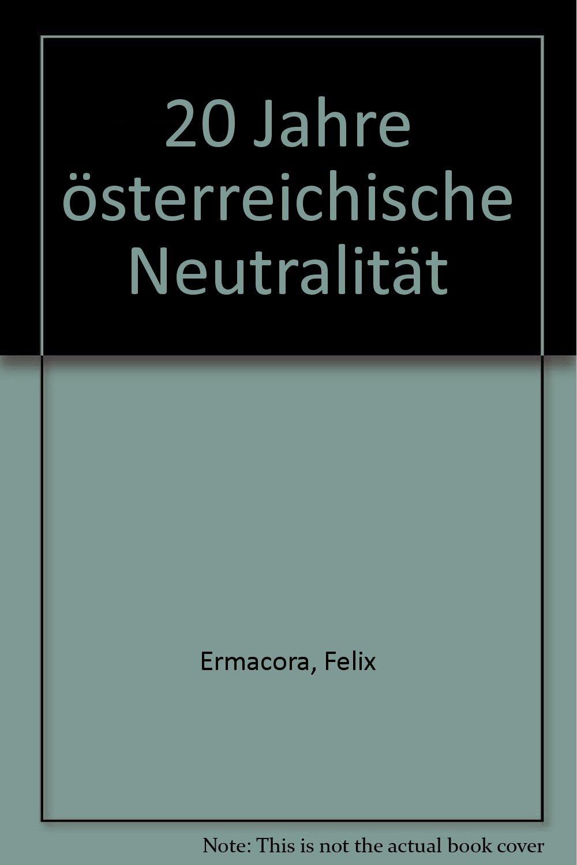 20 Jahre österreichische Neutralität Amazonde Felix Ermacora Bücher