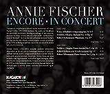 Annie Fischer- Encore & In Concert
