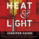 Heat and Light: A Novel Hörbuch von Jennifer Haigh Gesprochen von: Michael Rahhal, Allyson Ryan