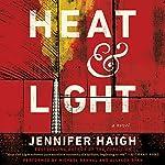 Heat and Light: A Novel | Jennifer Haigh