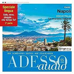 ADESSO audio - Napoli. 5/2016