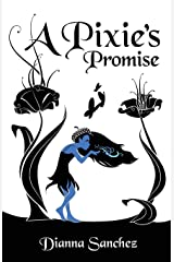A Pixie's Promise (The Enchanted Kitchen) Paperback