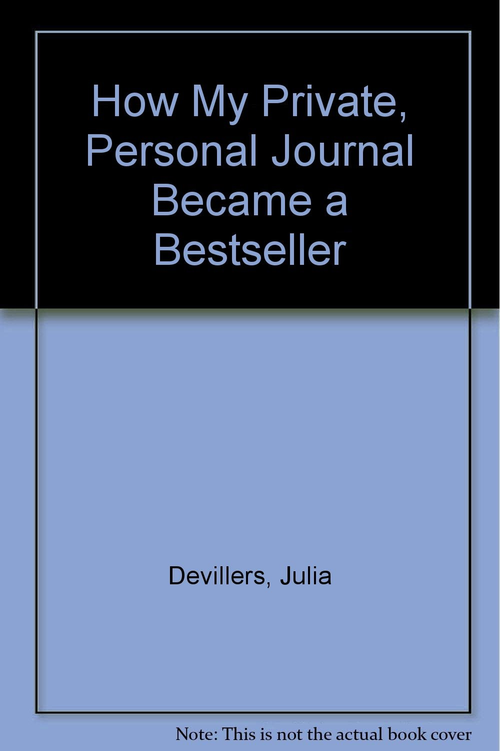 amazon how my private personal journal became a bestseller