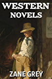 7 Western Novels (Annotated): Boxed Set