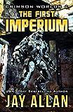 The First Imperium (Crimson Worlds Book 4)