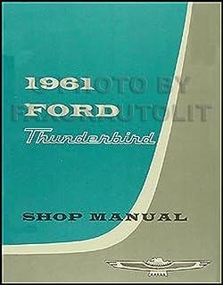 1961 Ford Thunderbird Repair Shop Manual Reprint