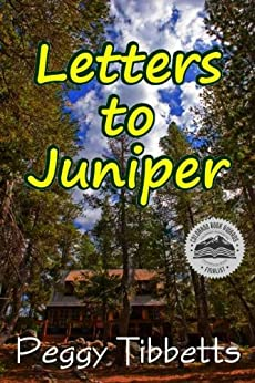 Letters to Juniper by [Tibbetts, Peggy]