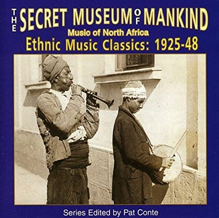 The Secret Museum Of Mankind: Music Of North Africa