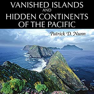 Vanished Islands and Hidden Continents of the Pacific Audiobook