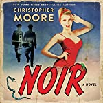Noir: A Novel | Christopher Moore