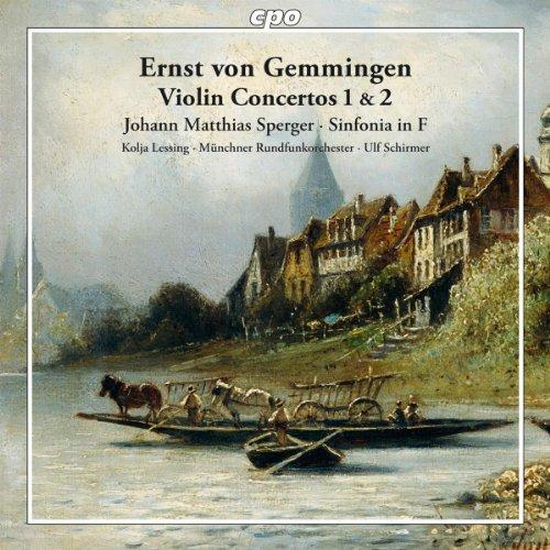 Gemmingen: Violin Concertos 1 & 2; Sperger: Sinfonia in F