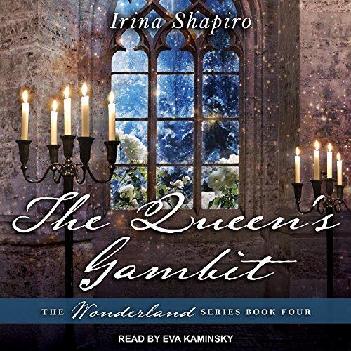 The Queen's Gambit: Wonderland Series, Book 4