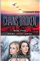Chains Broken: Book 4, Divine Legacy Series Kindle Edition