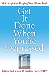Get It Done When You're Depressed Paperback