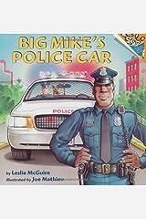 Big Mike's Police Car (Pictureback(R)) Paperback