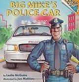 Big Mike's Police Car (Pictureback(R))