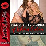 Filthy 50 Stories of Lesbian Erotica: Fifty Hot Girl-on-Girl Sex Stories | Joni Blake,Riley Davis,Sofia Miller,Roxy Rhodes,Lora Lane,Kaylee Jones,April Fisher,Jessica Silver,Nora Walker,Ellie North